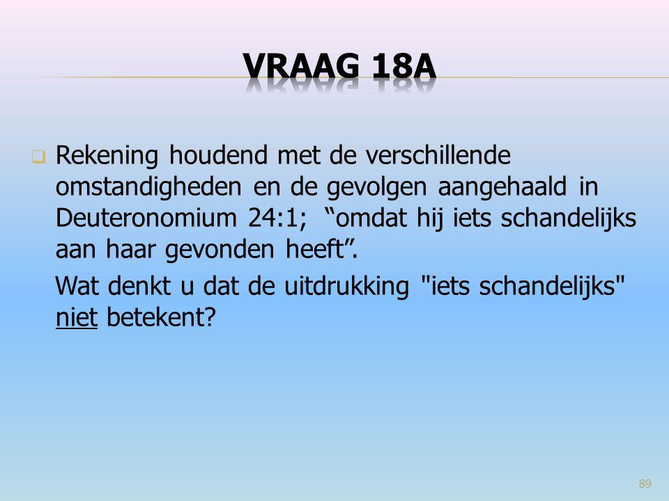 VRAAG 18a