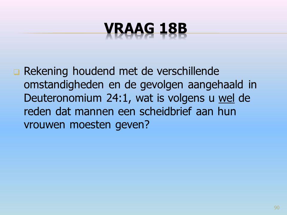 VRAAG 18b