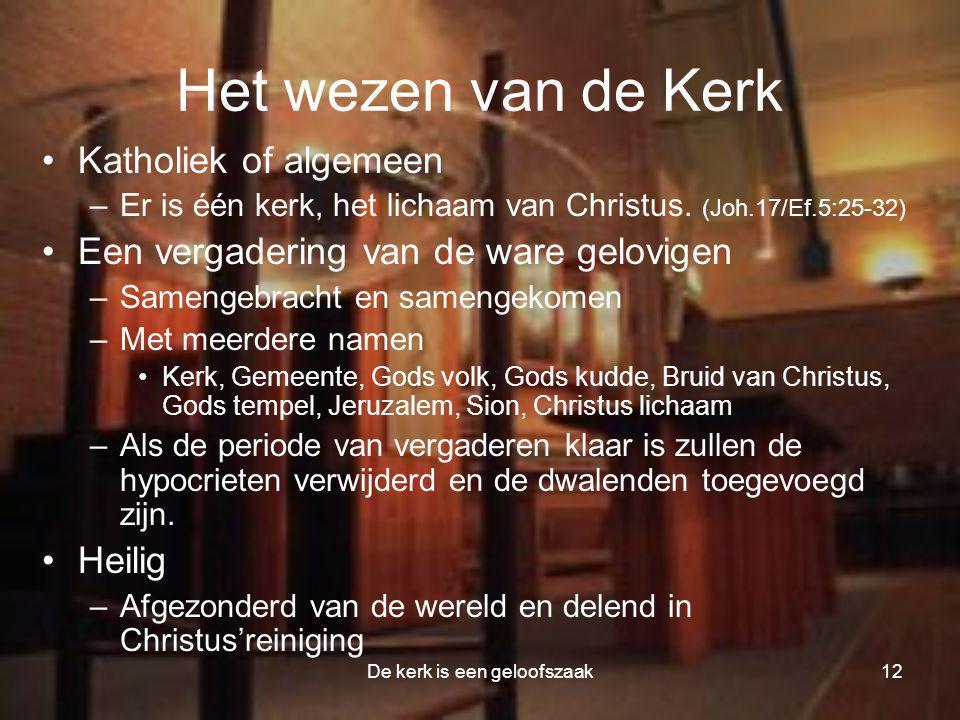 De kerk is een geloofszaak