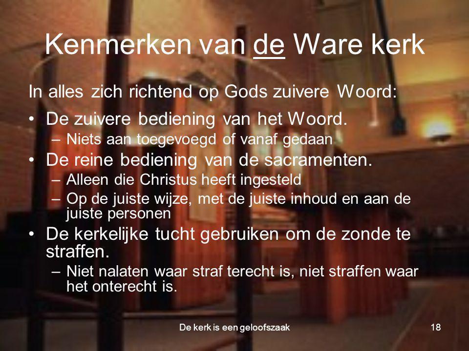Kenmerken van de Ware kerk