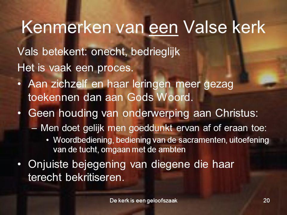 Kenmerken van een Valse kerk
