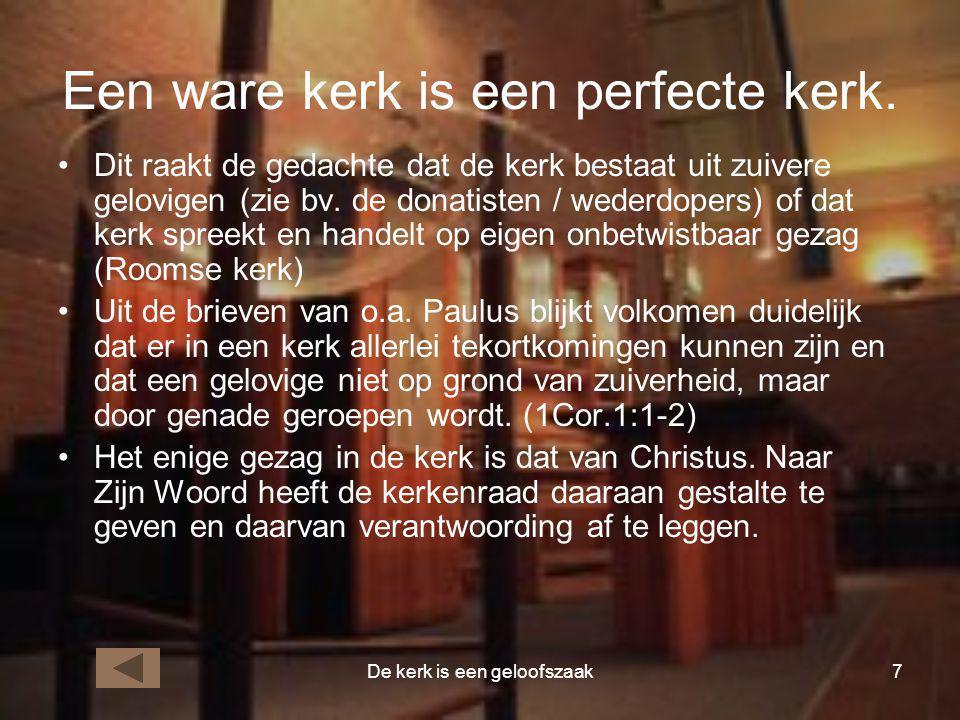 Een ware kerk is een perfecte kerk.