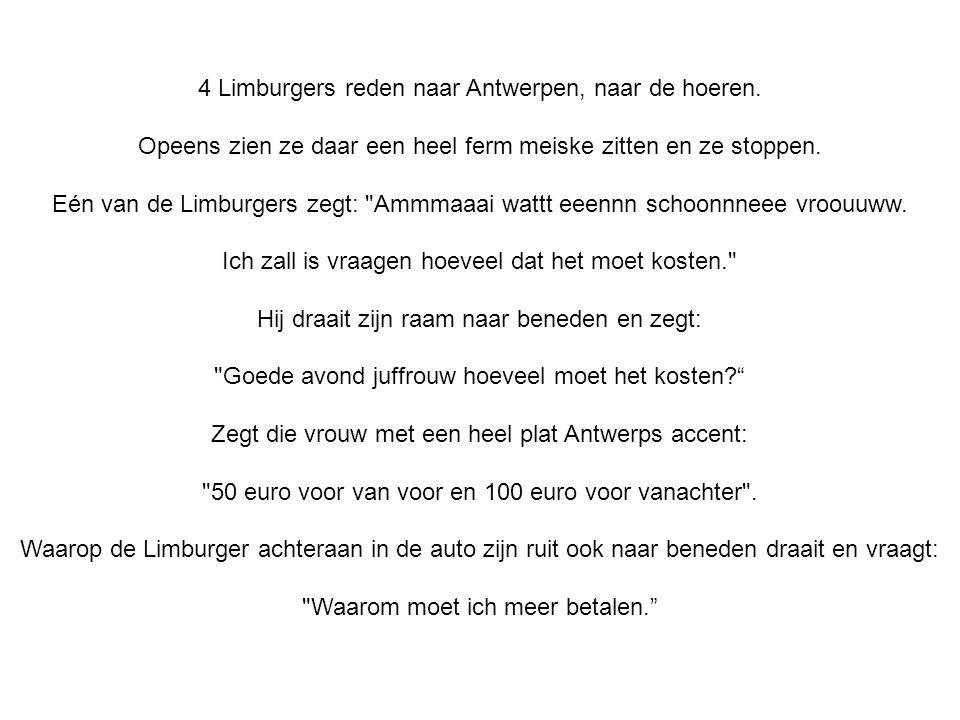 4 Limburgers reden naar Antwerpen, naar de hoeren.