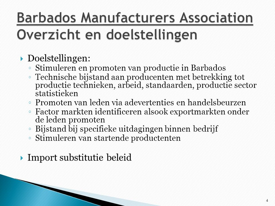 Barbados Manufacturers Association Overzicht en doelstellingen