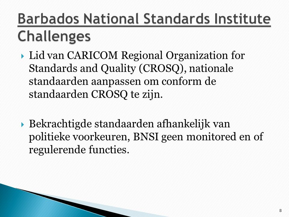 Barbados National Standards Institute Challenges