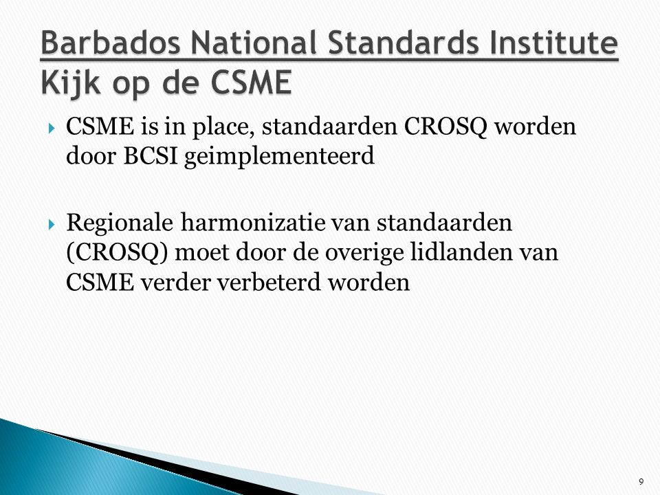 Barbados National Standards Institute Kijk op de CSME