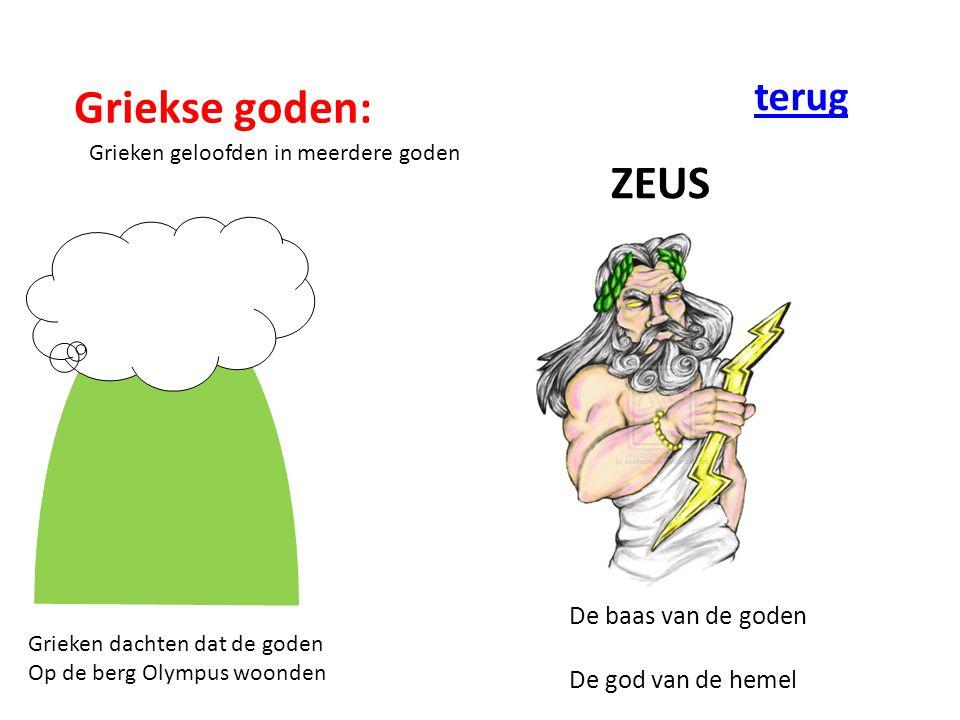 Griekse goden: ZEUS terug De baas van de goden De god van de hemel