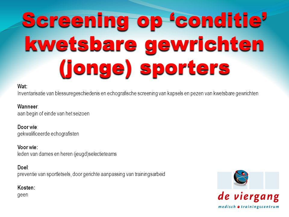 Screening op 'conditie' kwetsbare gewrichten (jonge) sporters