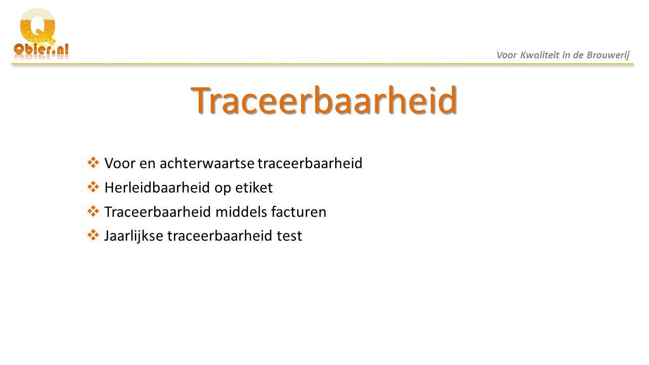 Traceerbaarheid Voor en achterwaartse traceerbaarheid
