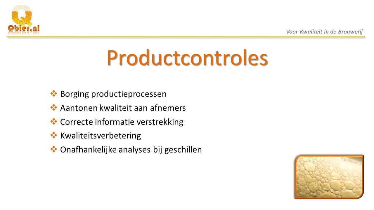 Productcontroles Borging productieprocessen