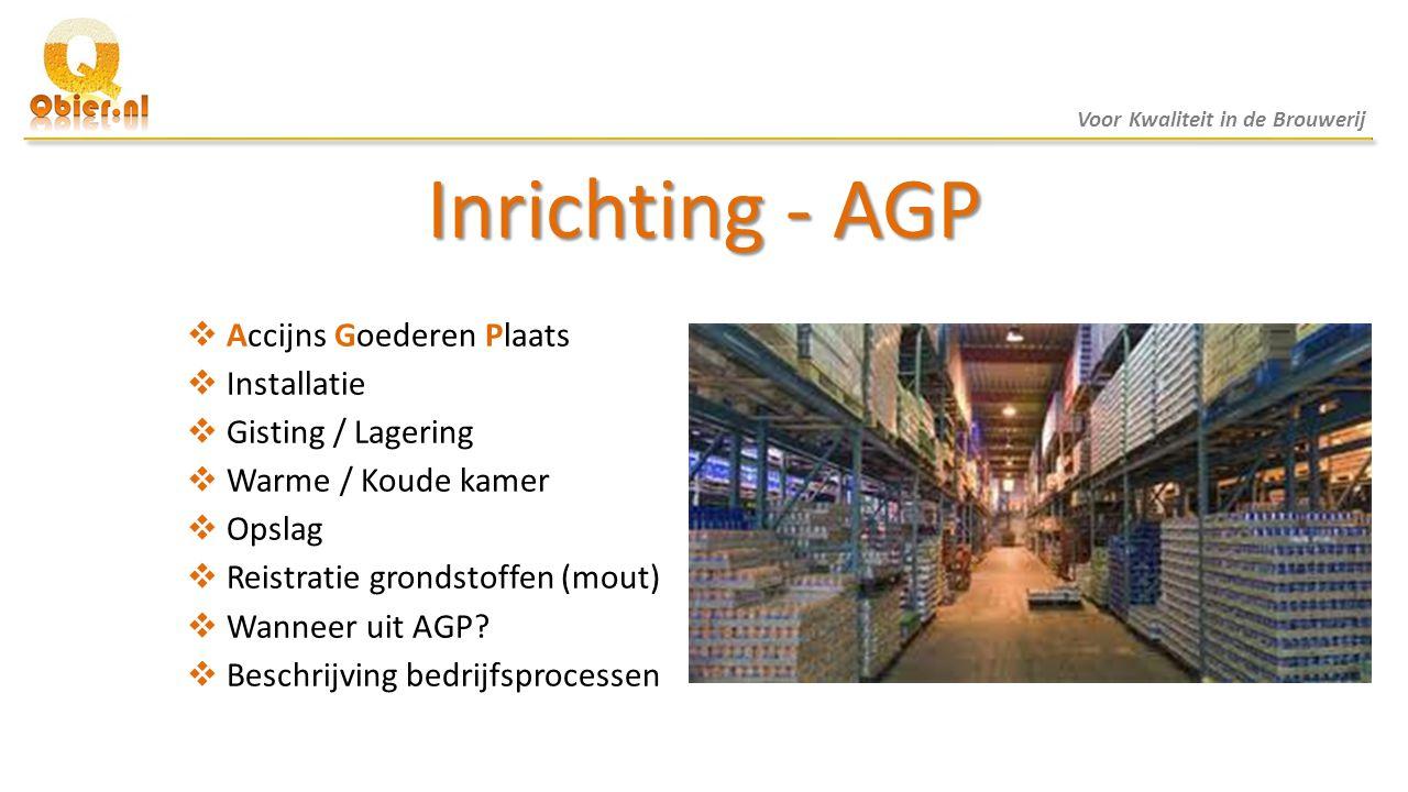 Inrichting - AGP Accijns Goederen Plaats Installatie