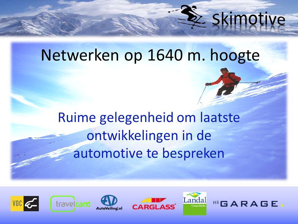 Netwerken op 1640 m.