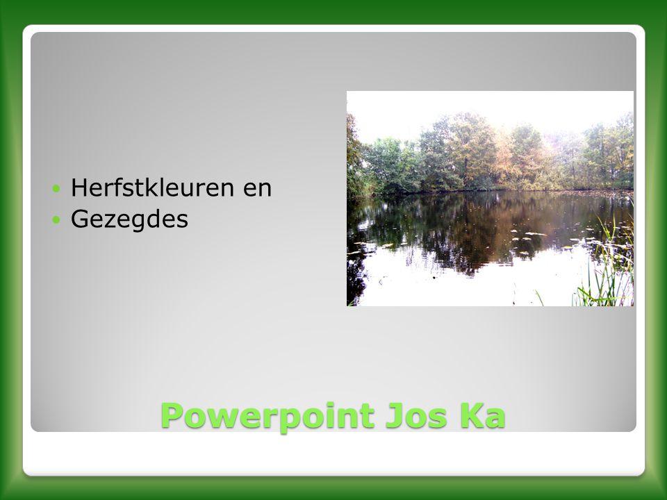 Herfstkleuren en Gezegdes Powerpoint Jos Ka