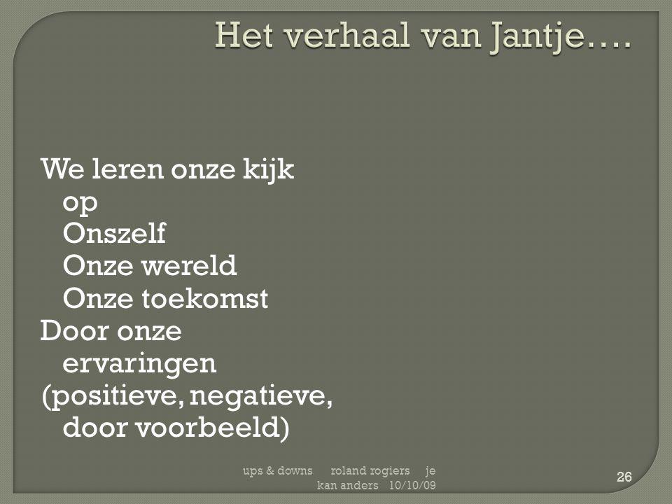 Het verhaal van Jantje….