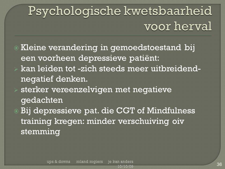 Psychologische kwetsbaarheid voor herval
