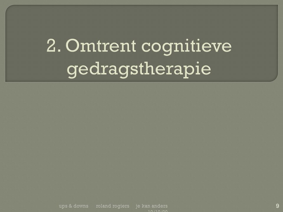 2. Omtrent cognitieve gedragstherapie