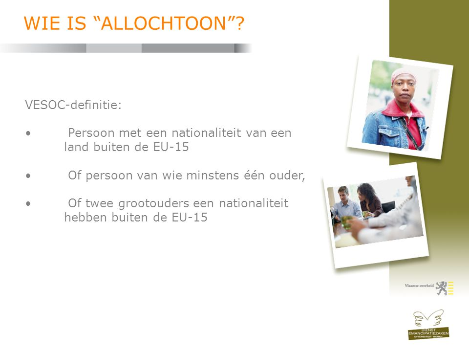 WIE IS ALLOCHTOON VESOC-definitie: