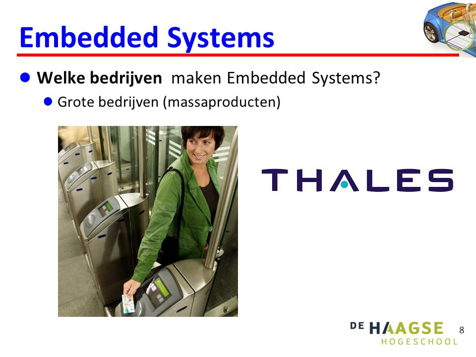 Embedded Systems Welke bedrijven maken Embedded Systems