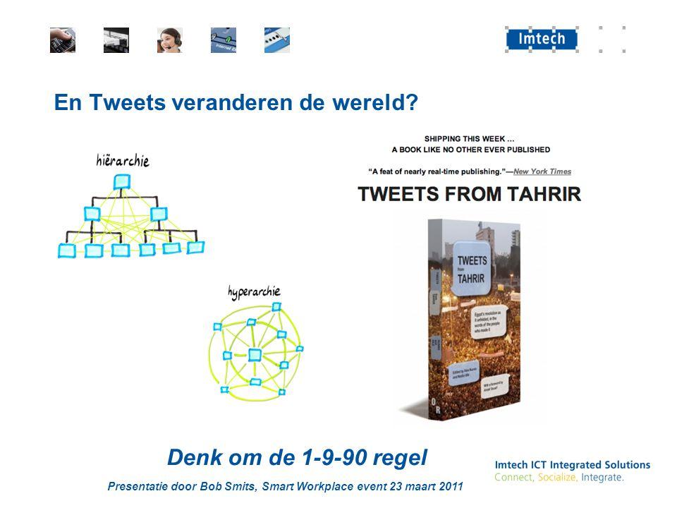 En Tweets veranderen de wereld