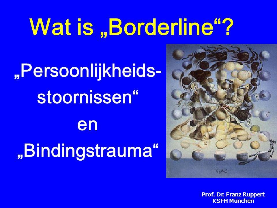 """""""Persoonlijkheids- stoornissen en """"Bindingstrauma"""