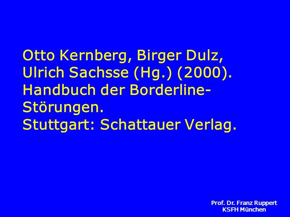 Otto Kernberg, Birger Dulz, Ulrich Sachsse (Hg. ) (2000)