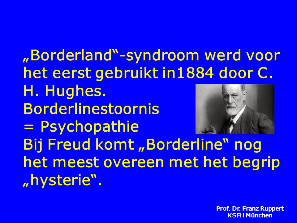 """""""Borderland -syndroom werd voor het eerst gebruikt in1884 door C. H"""