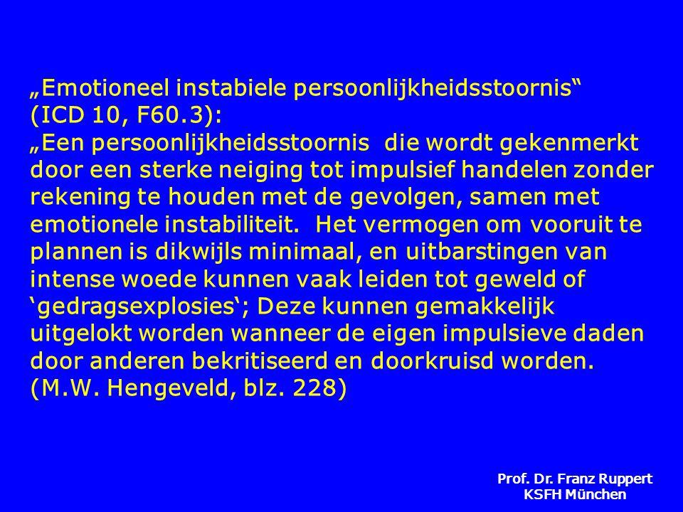 """""""Emotioneel instabiele persoonlijkheidsstoornis (ICD 10, F60"""
