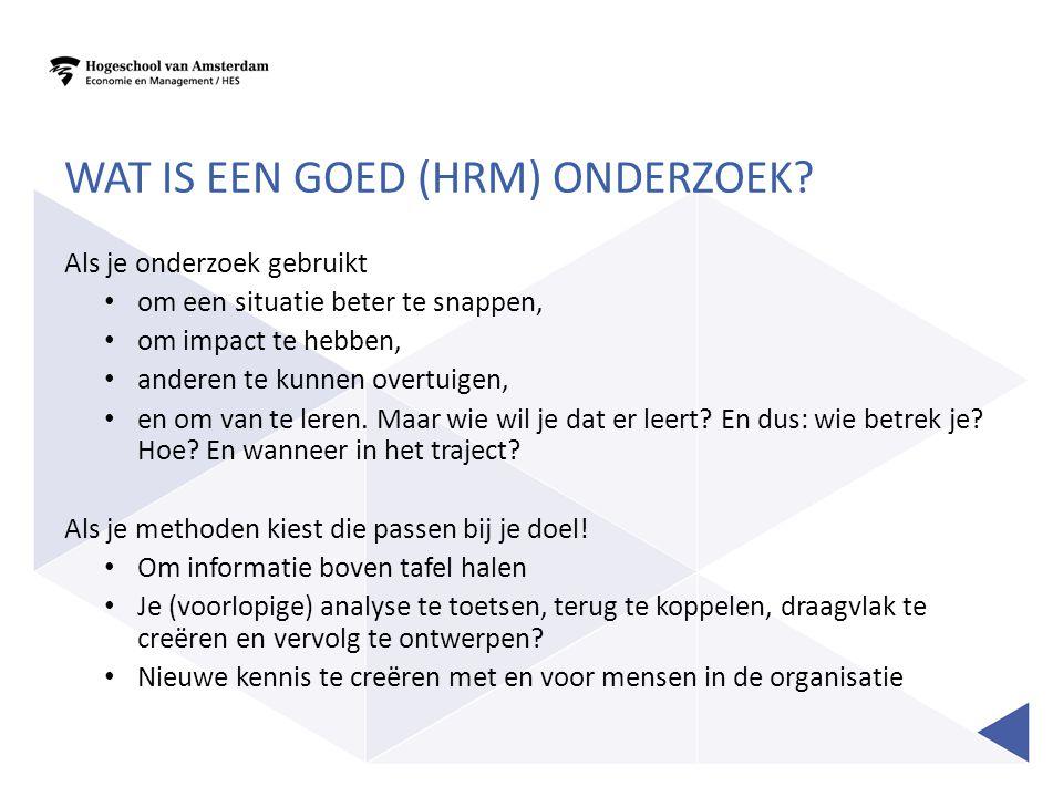 Wat is een goed (HRM) onderzoek