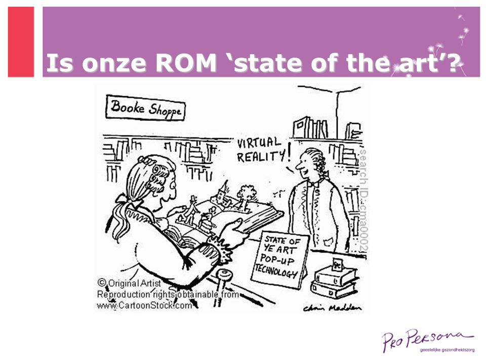 Is onze ROM 'state of the art'