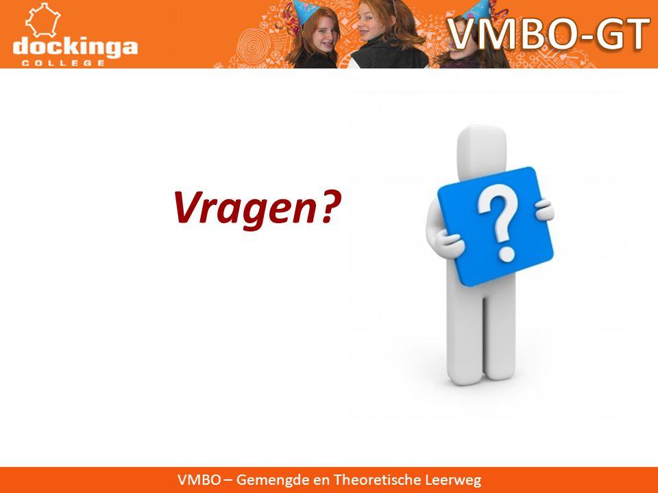 VMBO-GT Vragen VMBO – Gemengde en Theoretische Leerweg