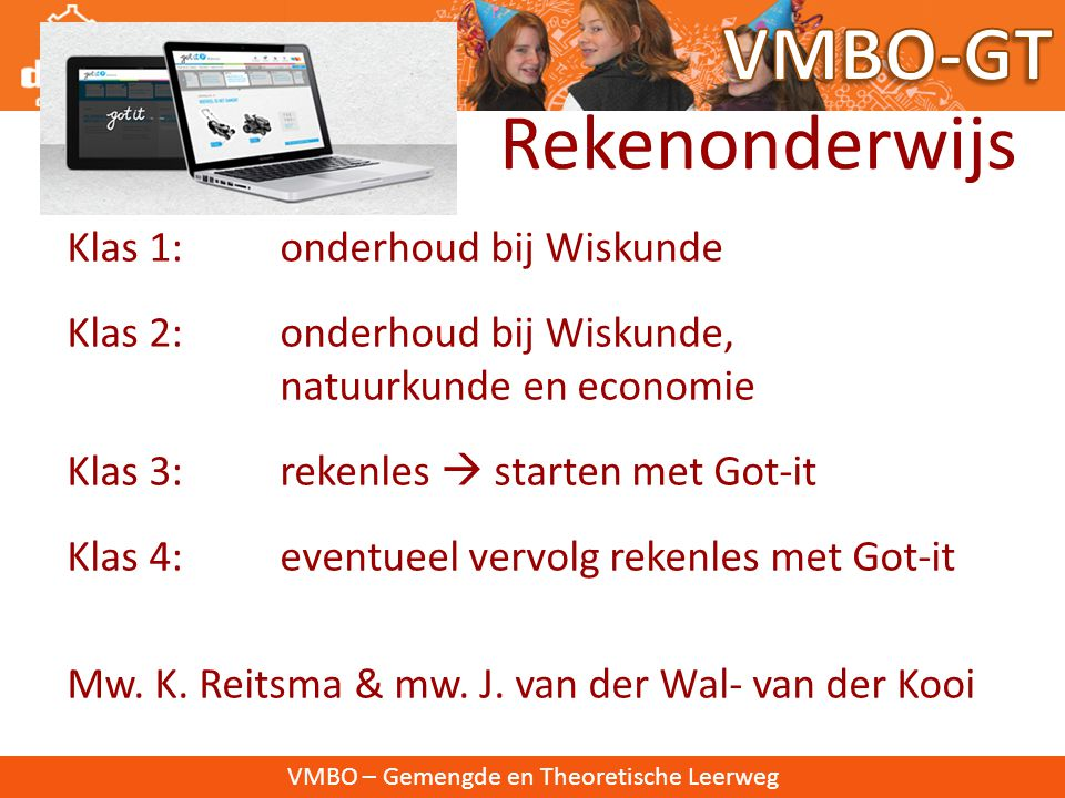 VMBO-GT Rekenonderwijs Klas 1: onderhoud bij Wiskunde