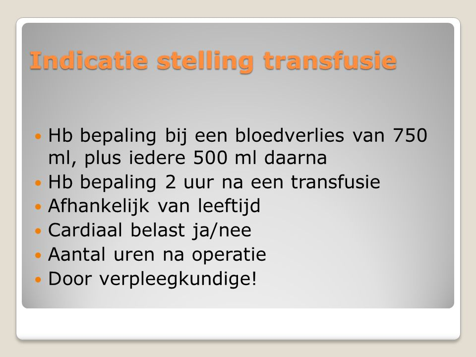 Indicatie stelling transfusie