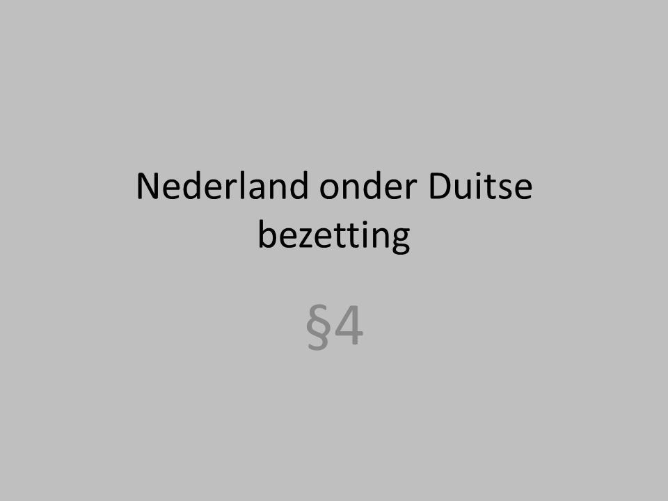 Nederland onder Duitse bezetting
