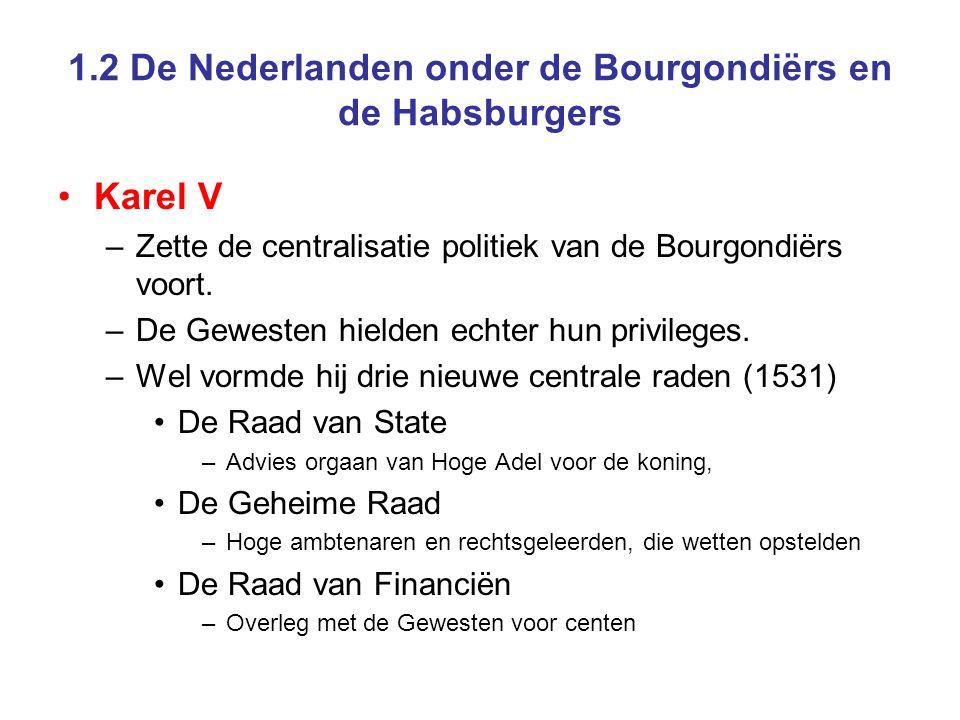 1.2 De Nederlanden onder de Bourgondiërs en de Habsburgers