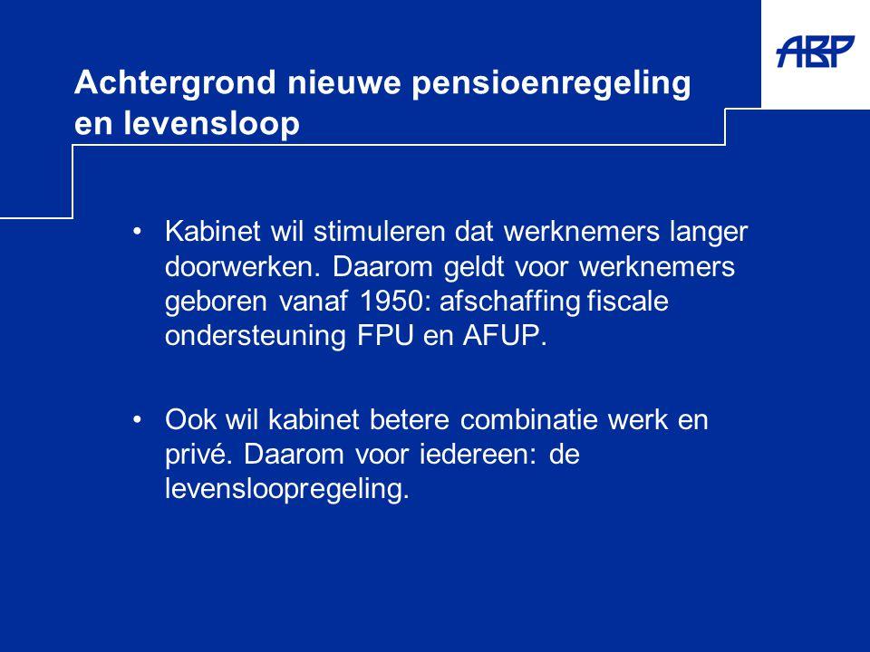 Achtergrond nieuwe pensioenregeling en levensloop