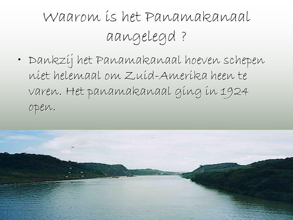 Waarom is het Panamakanaal aangelegd