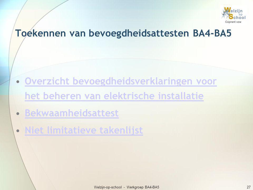Toekennen van bevoegdheidsattesten BA4-BA5