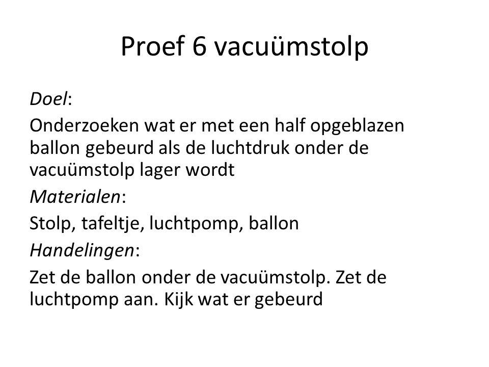 Proef 6 vacuümstolp