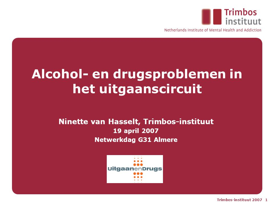 Alcohol- en drugsproblemen in het uitgaanscircuit