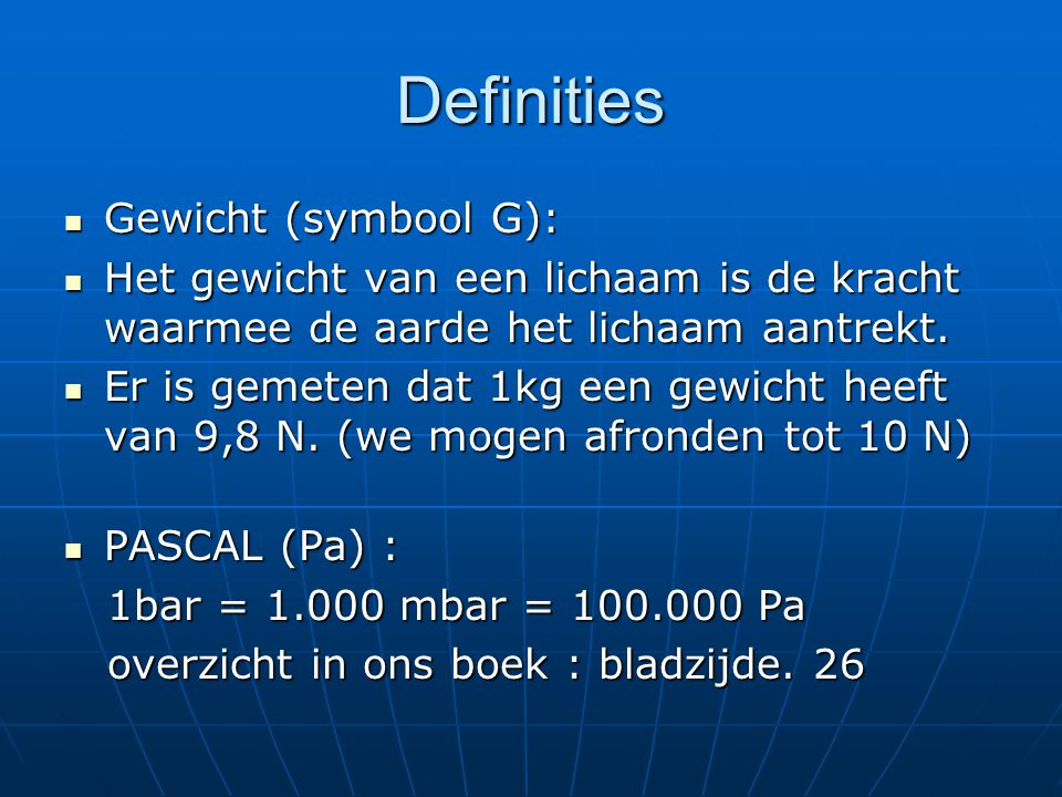 Definities Gewicht (symbool G):
