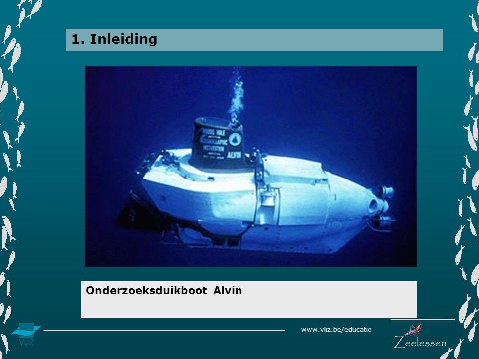 1. Inleiding Onderzoeksduikboot Alvin