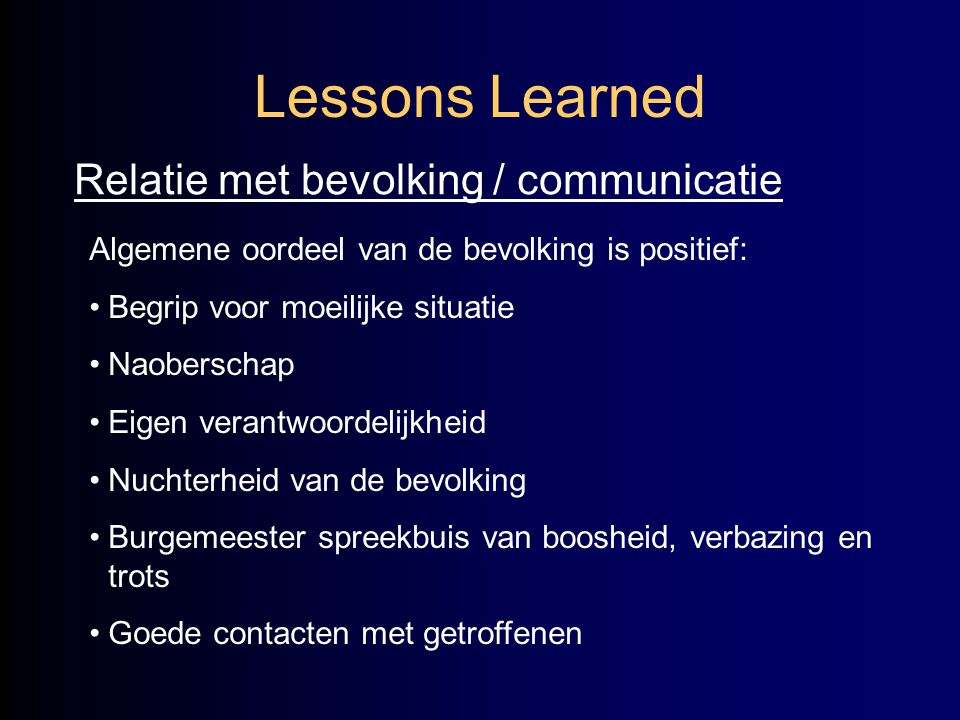 Lessons Learned Relatie met bevolking / communicatie
