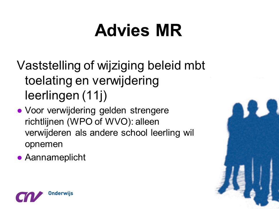Advies MR Vaststelling of wijziging beleid mbt toelating en verwijdering leerlingen (11j)