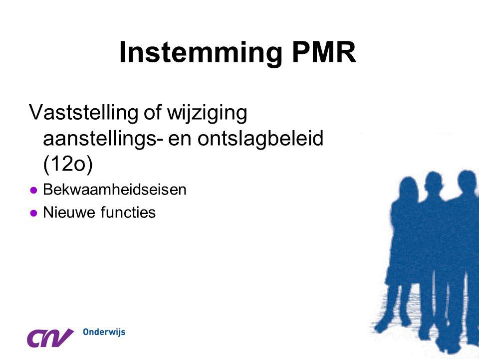 Instemming PMR Vaststelling of wijziging aanstellings- en ontslagbeleid (12o) Bekwaamheidseisen.