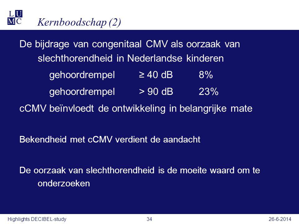 Kernboodschap (2) De bijdrage van congenitaal CMV als oorzaak van slechthorendheid in Nederlandse kinderen.