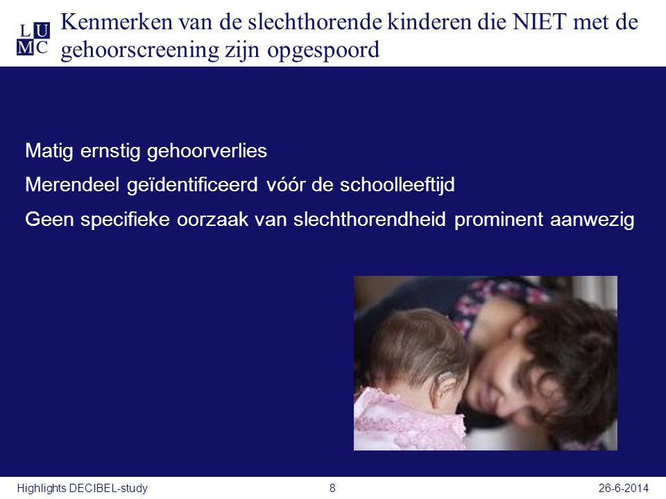 Kenmerken van de slechthorende kinderen die NIET met de gehoorscreening zijn opgespoord