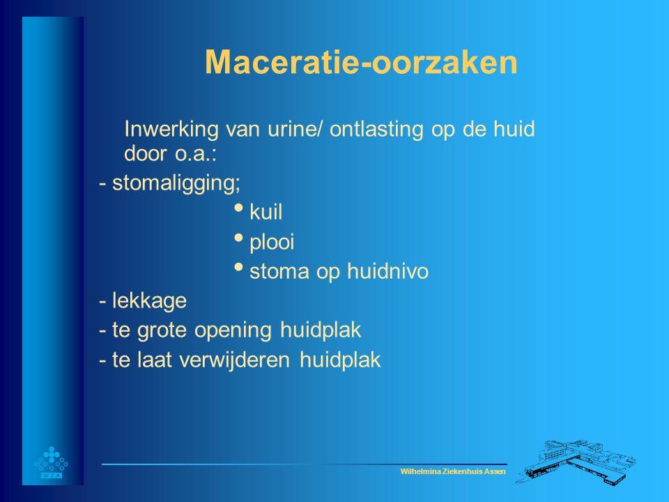 Maceratie-oorzaken Inwerking van urine/ ontlasting op de huid door o.a.: - stomaligging; kuil. plooi.