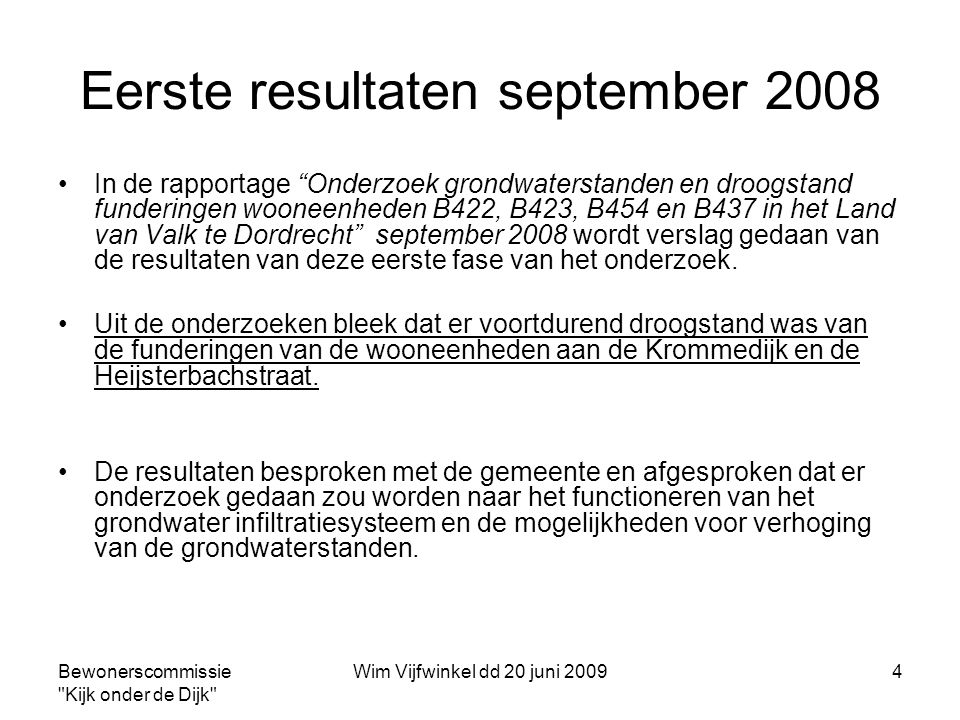 Eerste resultaten september 2008