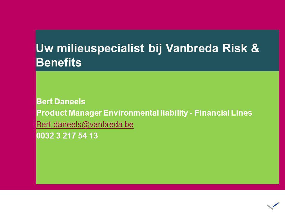 Uw milieuspecialist bij Vanbreda Risk & Benefits