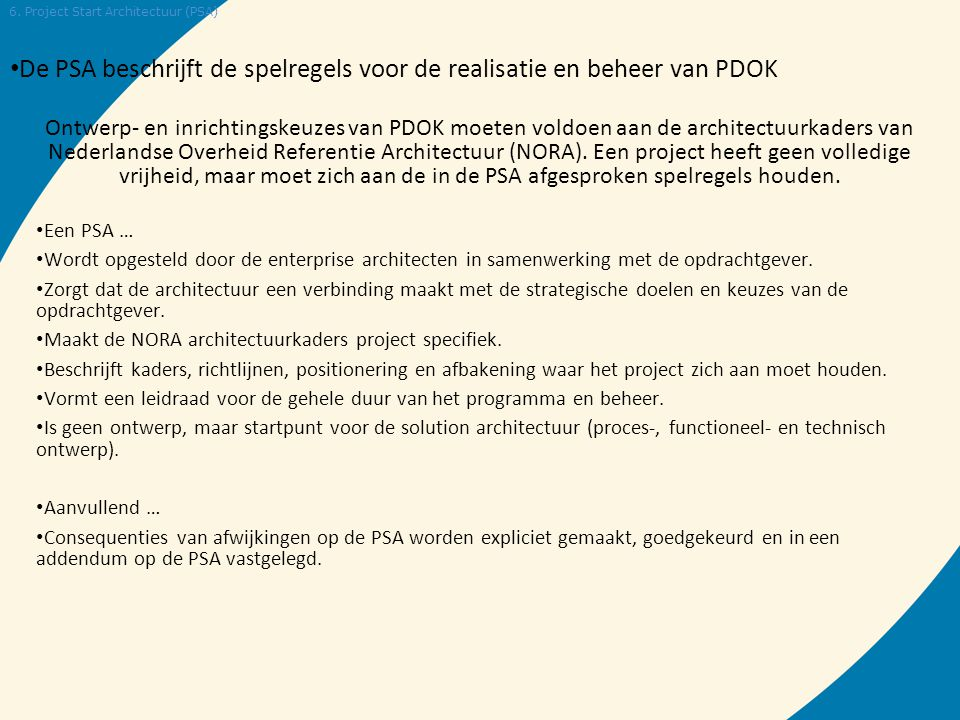 De PSA beschrijft de spelregels voor de realisatie en beheer van PDOK